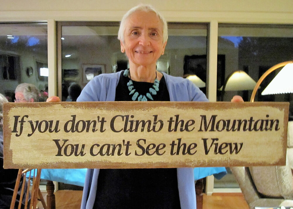 If you don't climb the mountain you can't see the view